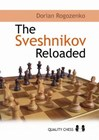 The Sveshnikov Reloaded by Dorian Rogozenko