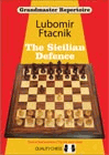 Grandmaster Repertoire 6 - The Sicilian Defence by Lubomir Ftacnik