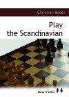 Play the Scandinavian by Christian Bauer