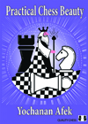 Practical Chess Beauty (hardcover) by Yochanan Afek