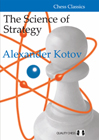 The Science of Strategy by Alexander Kotov