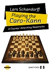 Playing the Caro-Kann by Lars Schandorff