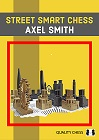 Street Smart Chess by Axel Smith