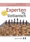 Experten vs. Sizilianisch by Aagaard and Shaw