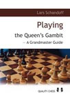 Playing the Queens Gambit by Lars Schandorff