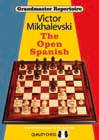 Grandmaster Repertoire 13 - The Open Spanish by Victor Mikhalevski