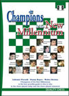 Champions of the New Millennium - Ftacnik, Kopec and Browne
