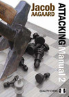 Attacking Manual 2 by Jacob Aagaard