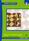 Boost your Chess 3 - Mastery by Artur Yusupov (hardcover)