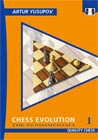 Chess Evolution 1 (hardcover) by Artur Yusupov