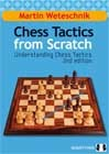 Chess Tactics from Scratch - UCT 2nd Edition (hardcover) by Martin Weteschnik