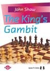 The Kings Gambit (hardcover) by John Shaw