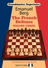 Grandmaster Repertoire 16 - The French Defence Volume Three (hardcover) by Emanuel Berg