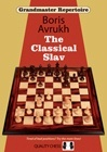 Grandmaster Repertoire 17 - The Classical Slav (hardcover) by Boris Avrukh