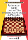 Grandmaster Repertoire - 1.e4 vs The French, Caro-Kann and Philidor (hardcover) by Parimarjan Negi