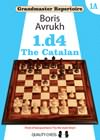Grandmaster Repertoire 1A - The Catalan (hardcover) by Boris Avrukh