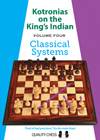 Kotronias on the Kings Indian Classical Systems (hardcover) by Vassilios Kotronias