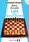 Grandmaster Repertoire 1B - The Queens Gambit (hardcover) by Boris Avrukh
