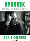 Dynamic Decision Making in Chess (hardcover) by Boris Gelfand