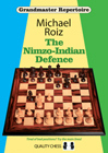The Nimzo-Indian Defence (hardcover) by Michael Roiz