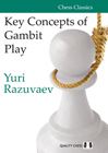 Key Concepts of Gambit Play (hardcover) by Yuri Razuvaev