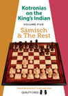 Kotronias on the Kings Indian Saemisch and The Rest (hardcover) by Vassilios Kotronias