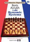 Grandmaster Repertoire 2B - Dynamic Systems (hardcover) by Boris Avrukh