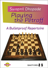 Playing the Petroff (hardcover) by Swapnil Dhopade