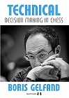 Technical Decision Making in Chess (hardcover) by Boris Gelfand