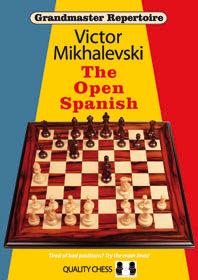 Grandmaster Repertoire 13 - The Open Spanish by Victor Mikhalevski